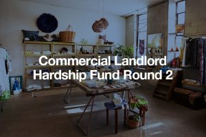 Commercial Landlord Hardship Fund Round 2