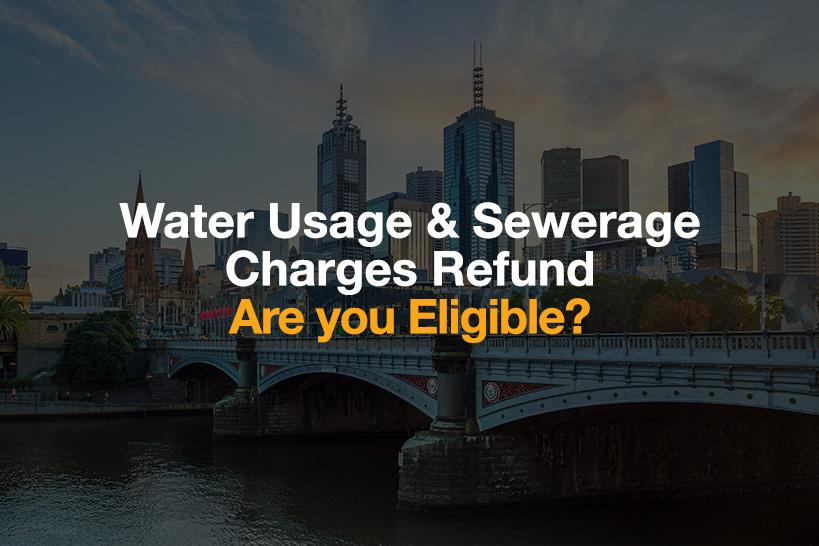 Water Usage & Sewerage Charges Refund